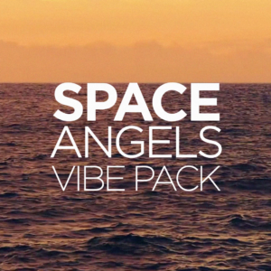 SPACE ANGELS Vibe Pack